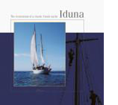 Books we have written - Iduna: The Restoration of a Classic Dutch Yacht